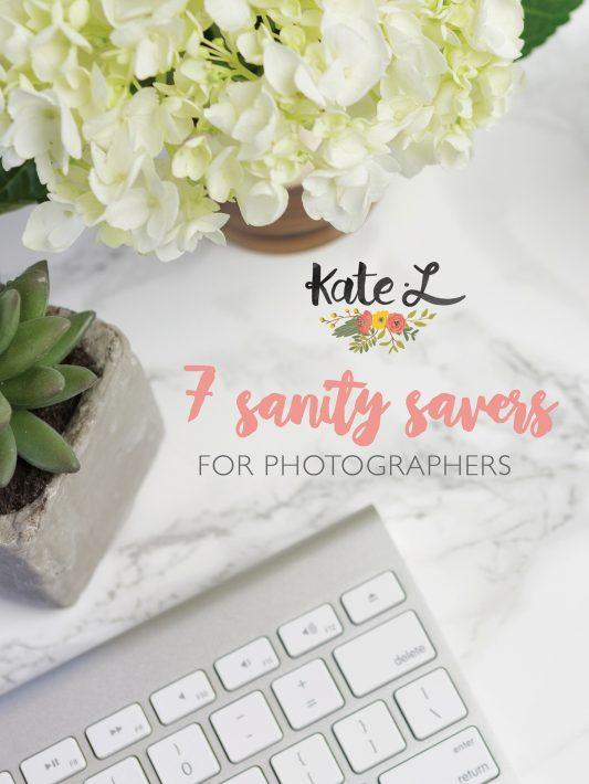 7 Sanity Savers for Photographers